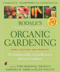 Rodale's Ultimate Encyclopedia Organic Gardening Book