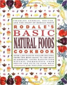 Rodale Basic Natural Foods Cookbook
