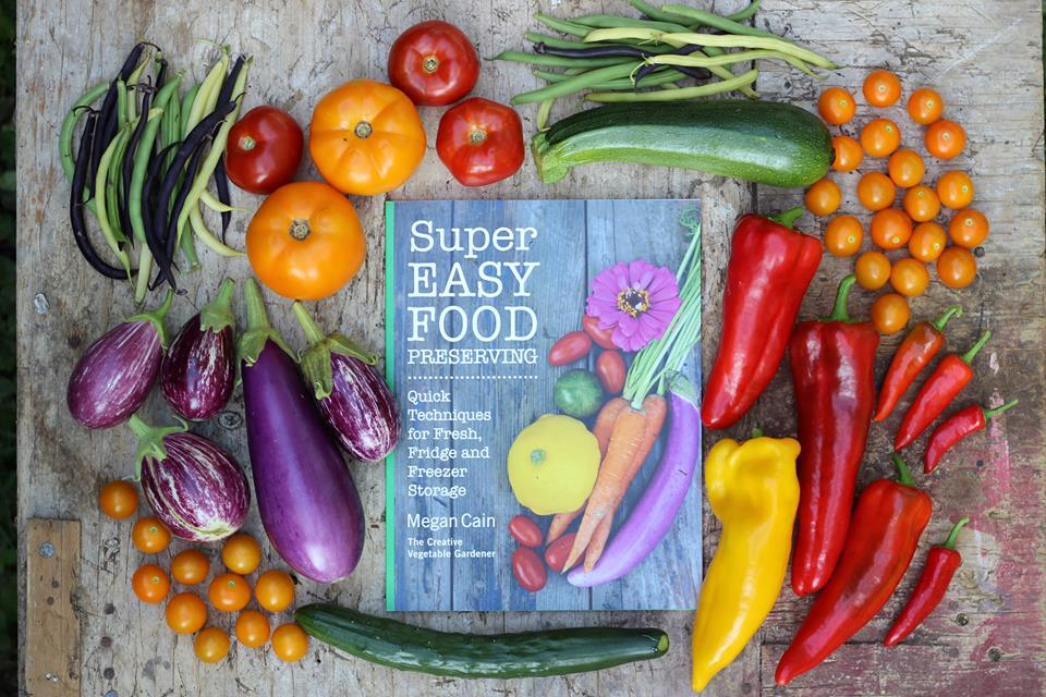 Super Easy Food Preserving Book by Megan Cain