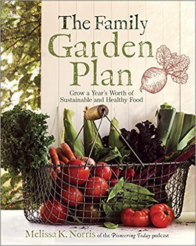 Melissa Norris Family Garden Plan https://amzn.to/2D4JYii